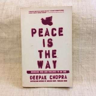 Peace Is The Way by Deepak Chopra