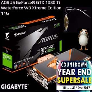 GIGABYTE AORUS GTX 1080 Ti Waterforce WB Xtreme Edition 11G. ( Countdown Grand Offer Sales till...31 Dec 17....) Hurry Grab it while Stock Last..!!  ( 2 month ago )