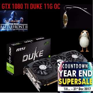 MSI GTX 1080 TI DUKE 11G OC. ( Countdown Grand Offer Sales till...31 Dec 17....) Hurry Grab it while Stock Last..!! New..