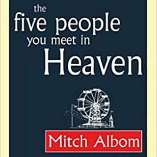 Five People You Meet in Heaven & Tuesdays with Morrie by Mitch Albom