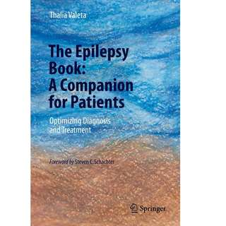 The Epilepsy Book A Companion for Patients Optimizing Diagnosis and Treatment