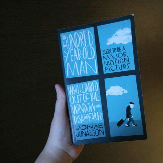 The 100 year old man who climbed out of the window and disappeared by Jonas Jonasson