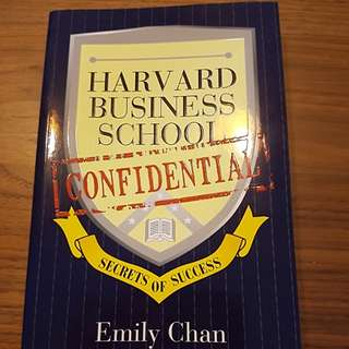 Harvard Business School Confidential by Emily Chan