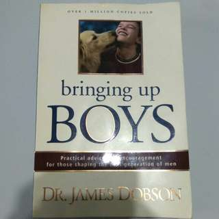 Bringing up BOYS by Dr James Dobson