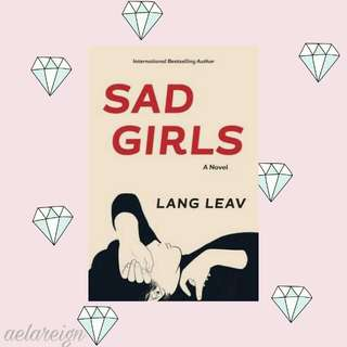 FREE !! Sad Girls By Lang Leav