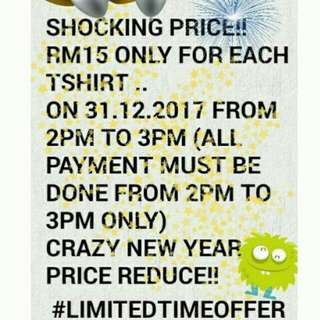 RM15 ONLY PROMOTION 31.12.2017@2PM TO 3PM ONLY!!