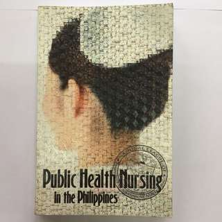 Public Health Nursing in the Philippines covered