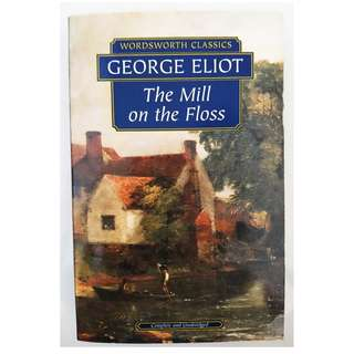 The Mill on the Floss / George Eliot〔Wordsworth Classics Book〕