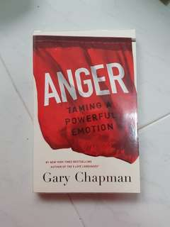 Anger Taming a Powerful Emotion - Gary Chapman