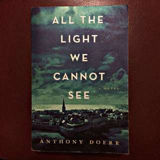 All The Lights We Cannot See - Anthony Doerr