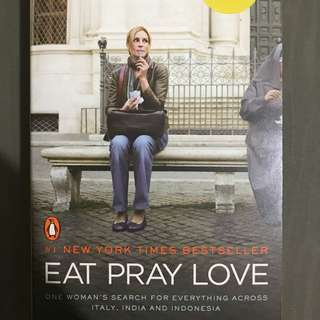 Eat, pray, love (author: Elizabeth Gilbert)