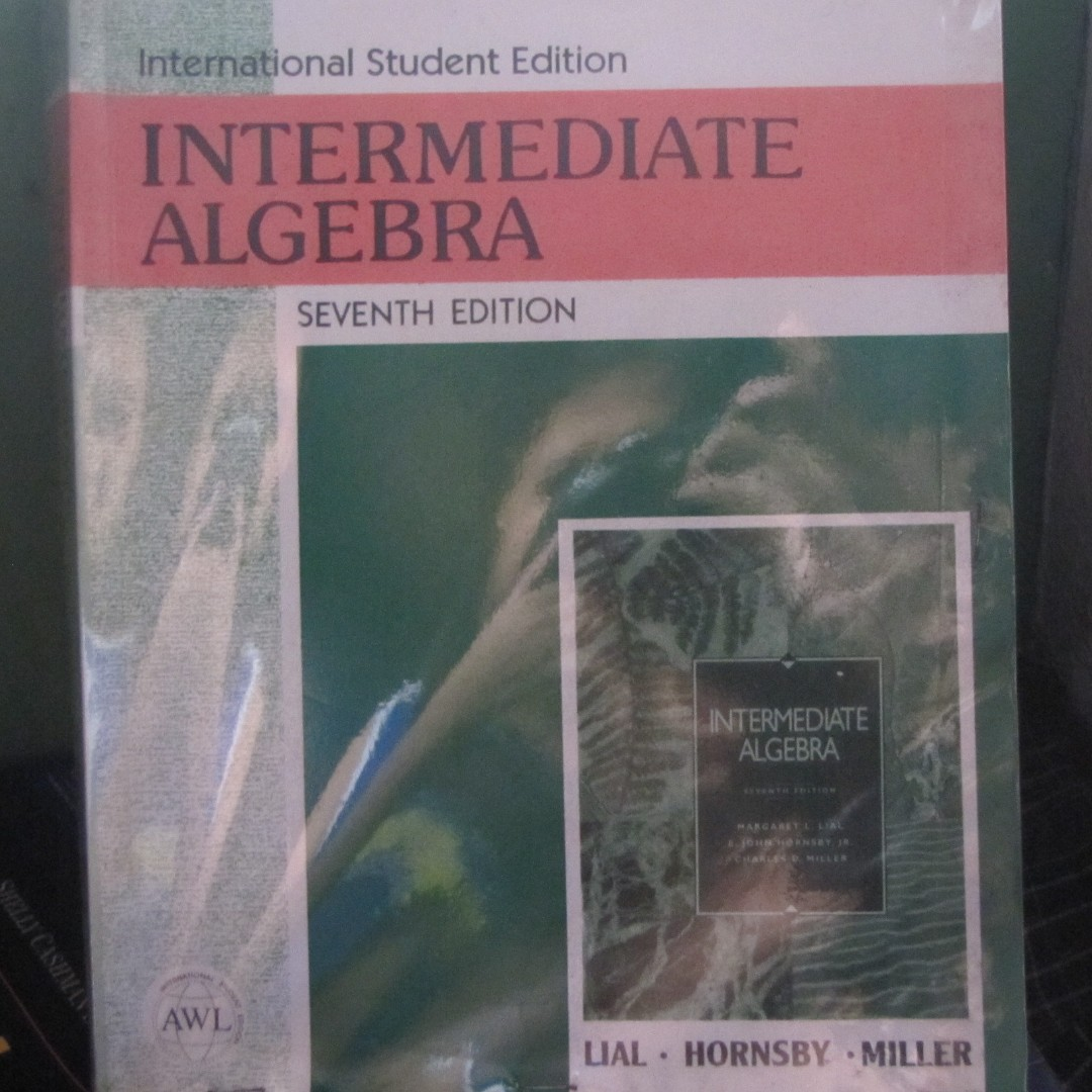 Intermediate algebra 7th edition by lial hornsby miller photo photo photo fandeluxe Images