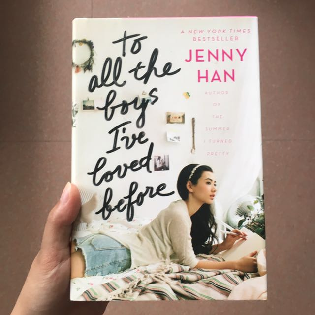 To All the Boys I've Loved Before (Hardcover)