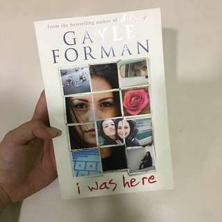 I was here- Gayle Forman (author of if I stay)