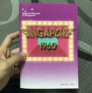 Singapore history 1960 book from national museum of Singapore exhibition