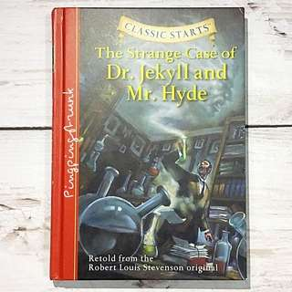 The Strange Case of Dr. Jekyll and Mr. Hyde (Classic Starts Series)- Abridged