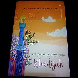 Khadijah: Kisah Indah Bersama Rasulullah