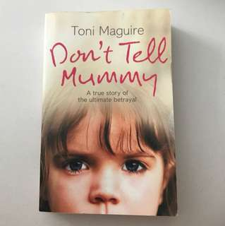 Non Fiction: Dont Tell Mummy