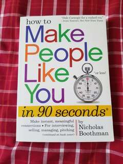 How to make people like you in 90 seconds by nicholas boothman