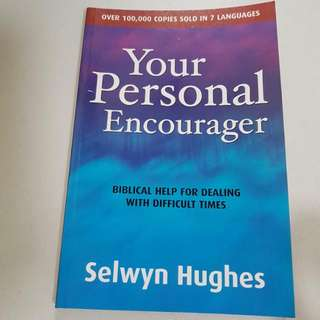 Your Personal Encourager By Selwyn Hughes