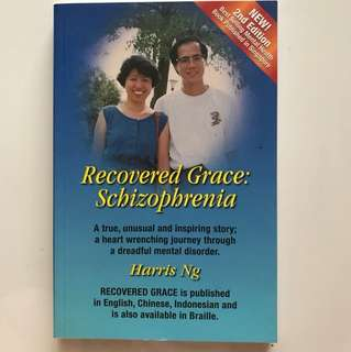 Recovered Grace: Schizophrenia