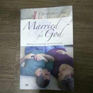 Married for God ; Christopher Ash