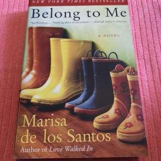 BELONG TO ME NOVEL BY MARISA DE LOS SANTOS