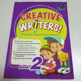 Creative Writers Book 2 (Primary English Composition Guide ans Practice)