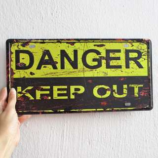 Danger Keep Out Metal Poster / Sign