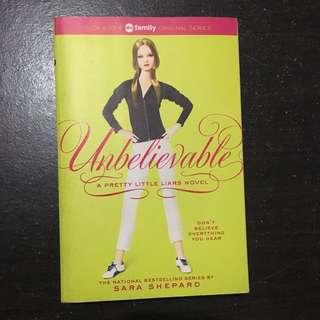 Unbelievable (Pretty Little Liars book #4)