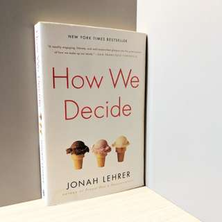 🚚 How We Decide by Jonah Lehrer