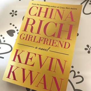 NEW China Rich Girlfriend by Kevin Kwan