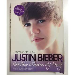 Justin Bieber's First Step 2 Forever: My Story book