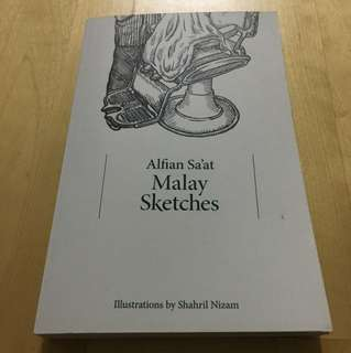 Malay Sketches by Alfian Sa'at