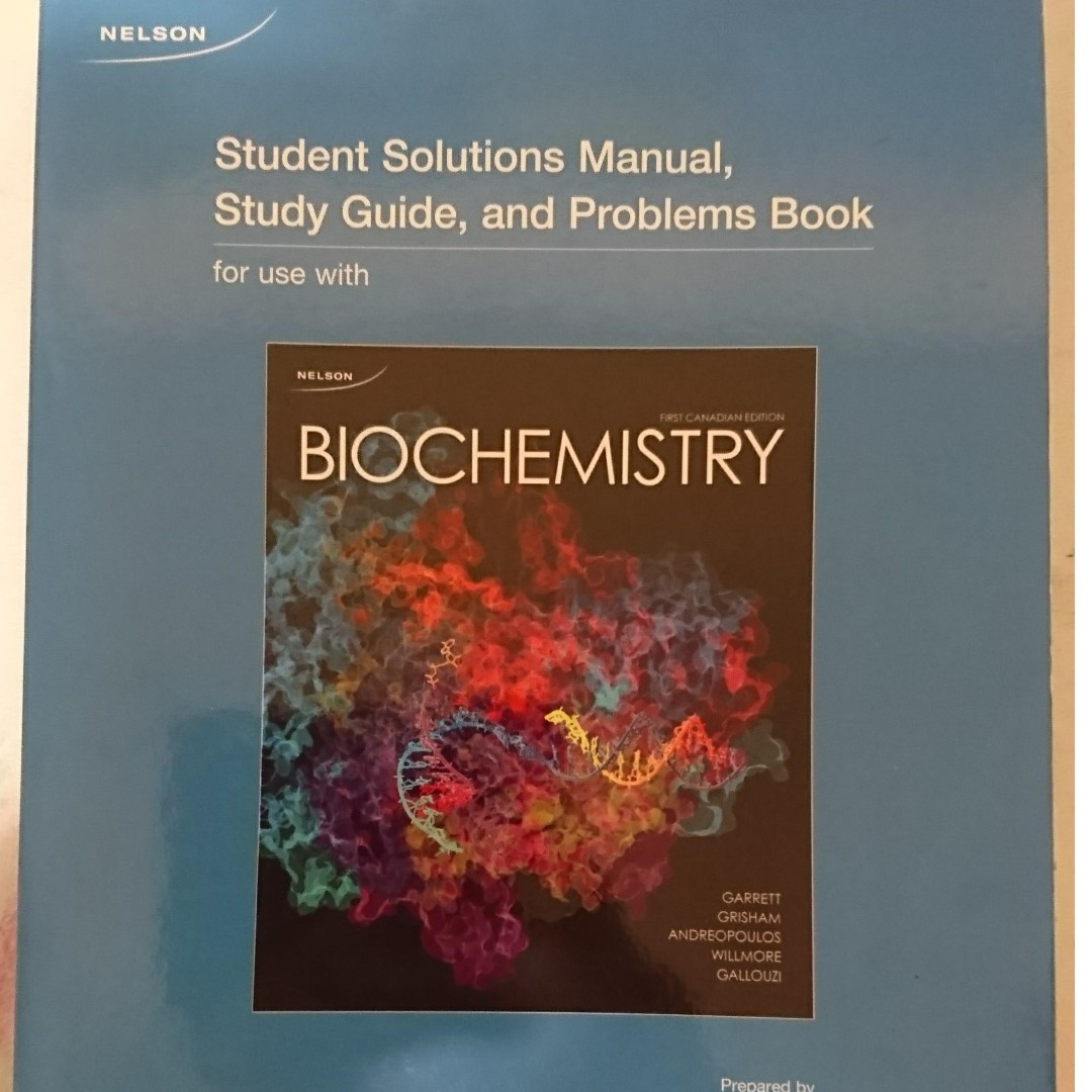 [BCH210] Student Solution Manual for Biochemistry: Student Solutions Manual Study Guide and Problems Book, First Canadian Edition, Jemiolo et al.