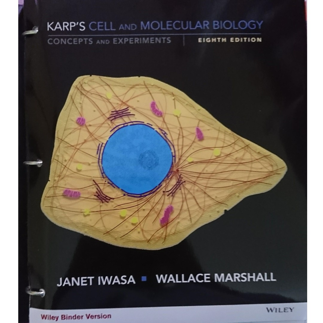 [BIO130] Karp's Cell and Molecular Biology 8th Edition, Janet Iwasa & Wallace Marshall (LOOSELEAF in binder)