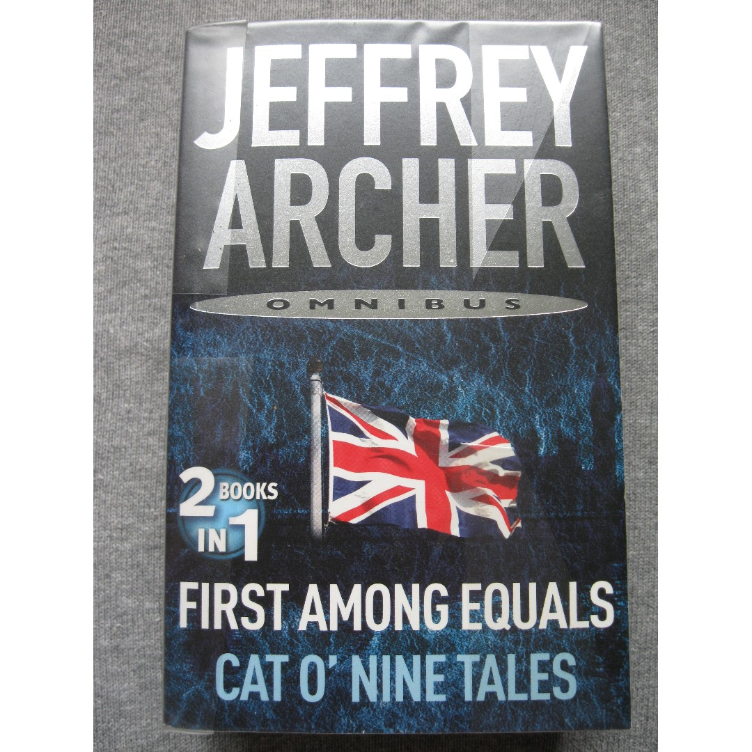 First Among Equals and Cat O Nine Tales by Jeffrey Archer