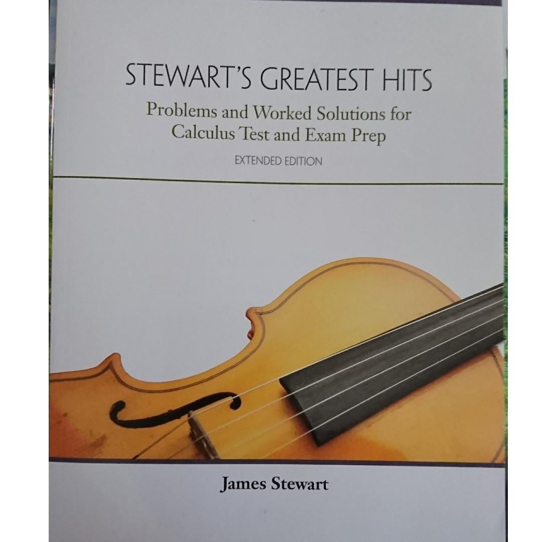 [MAT136/136}] Text and Exam prep for Calculus: Stewart's Greatest Hits Problems and Worked Solutions for Calculus Test and Exam Prep, Extended Edition, James Stewart
