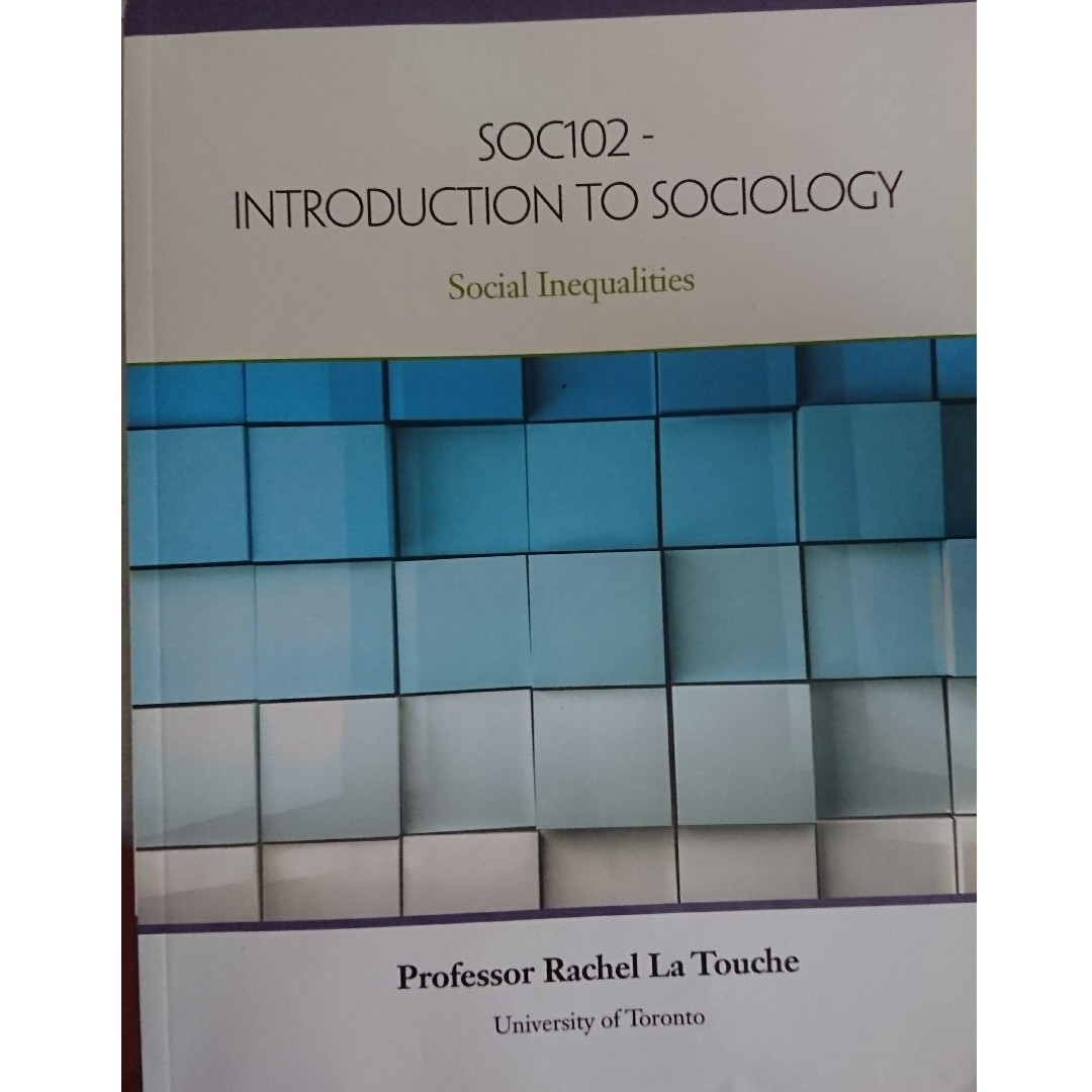 [SOC102} Custom Textbook for Sociology: Introduction to sociology Social Inequalities, Rachel La Touche