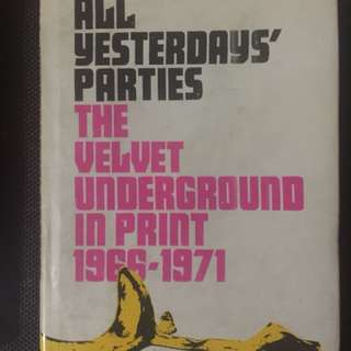 All Yesterday's Parties, The Velvet Underground in Print 1966-1971