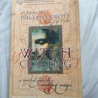 Witchcrafting by Phyllis Curott
