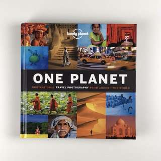 Lonely Planet One Planet - Inspirational Travel Photography From Around the World