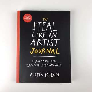 The Steal Like An Artist Journal by Auston Kleon
