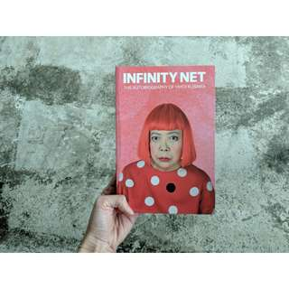 Infinity Net - the autobiography of yayoi kusama