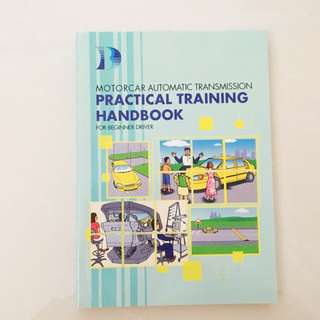 Practical Training Handbook for Beginner Driver (Motorcar Automatic Transmission)