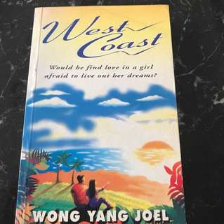 West Coast by Wang Yang Joel (would he find love in a girl afraid to live out her dreams?)