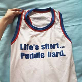 Life's short Paddle hard tank top