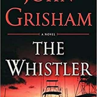 The Whsitler by John Grisham
