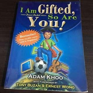 Adam Khoo - I Am Gifted, So Are You!