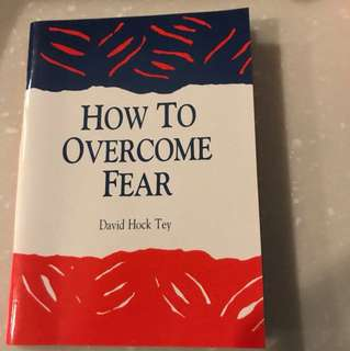 How to Overcome Fear (in both English and Chinese)
